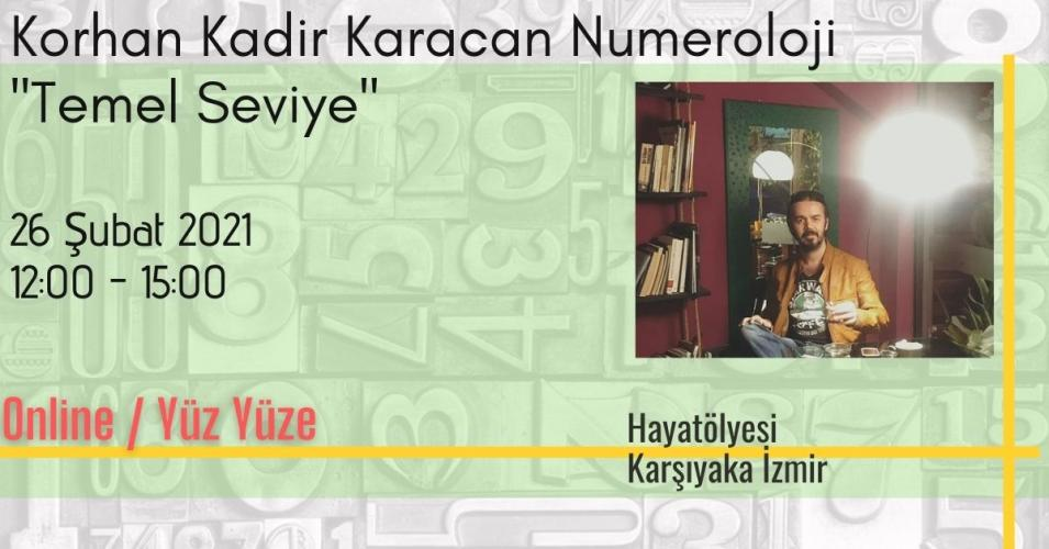 Korhan Kadir Karacan Numeroloji '' Temel Seviye ''