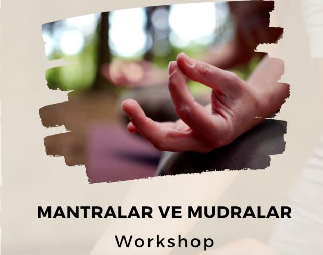 Arınmak ve Şifalanmak - Mantralar ve Mudralar Workshop