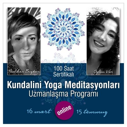 100 Saat Temel Kundalini Yoga Meditasyon Uzmanlaşma Programı