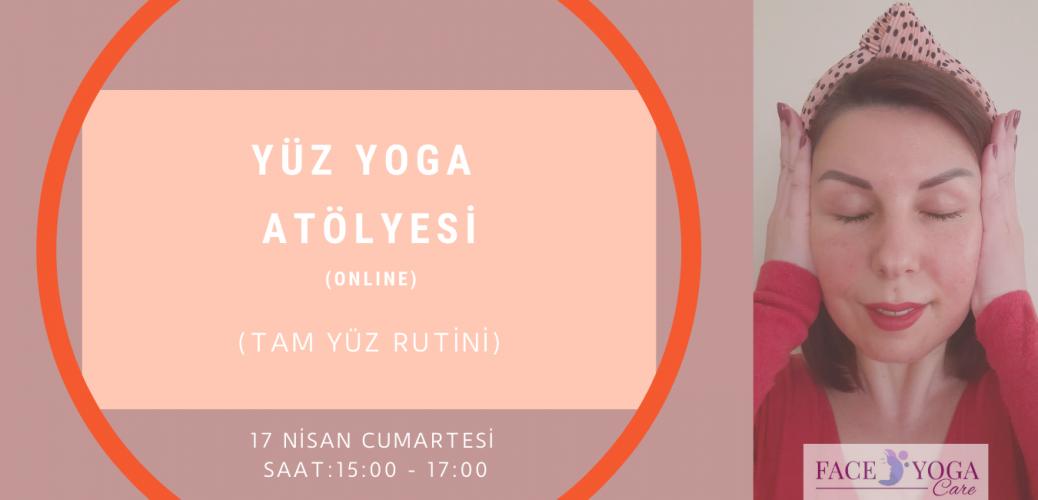 Yüz Yoga Atölyesi ( Tam Yüz Rutini )