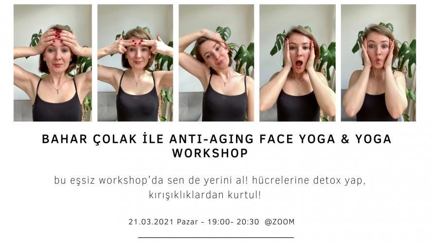 Bahar Çolak ile Anti-Aging Face Yoga & Yoga Workshop