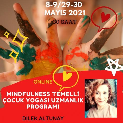 Dilek Altunay ile Mindfulness Temelli Çocuk Yogası Uzmanlık Programı D