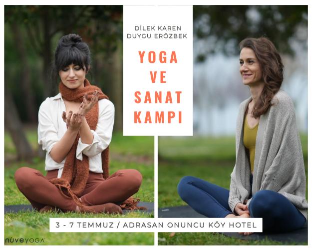 Duygu Erözbek ve Dilek Karen ile Yoga ve Sanat Kampı