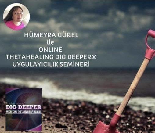ThetaHealing® Dig Deeper Online/Derin Kazıma