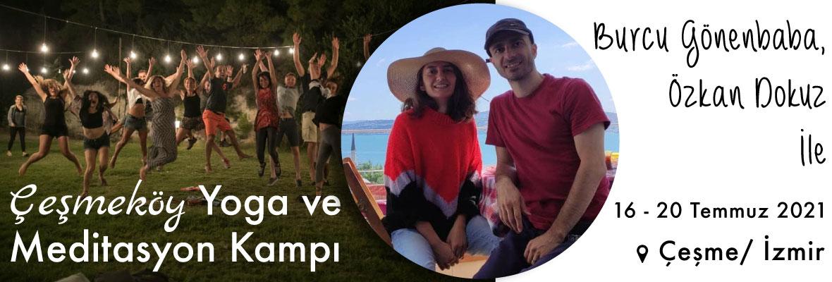 Burcu ve Özkan ile Çeşmeköy Yoga ve Meditasyon Kampı Burcu Gönenbaba