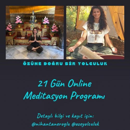 Özüne Doğru Bir Yolculuk (21 Günlük Online Meditasyon Grubu)
