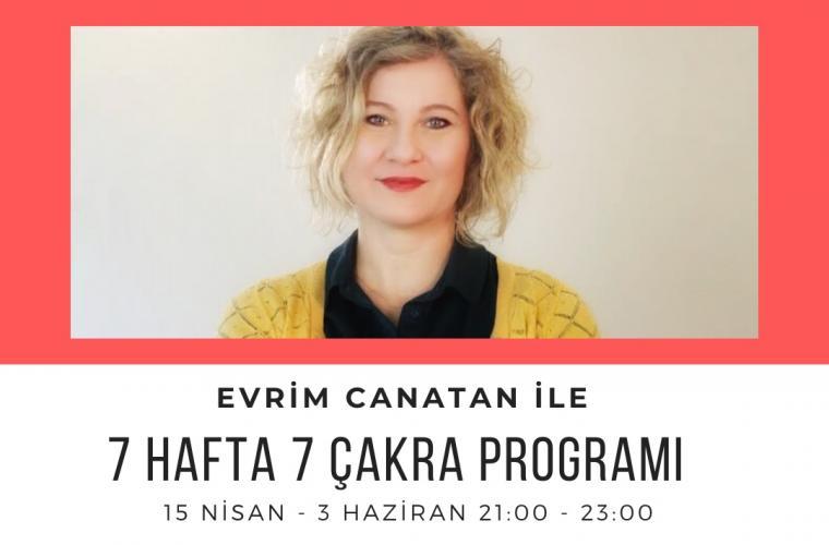 Evrim Canatan ile 7 Hafta 7 Çakra Programı
