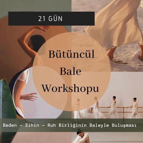 Bütüncül Bale & Yoga Kampı