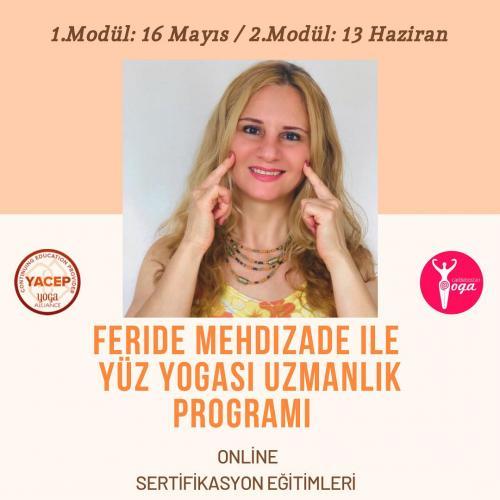 Feride Mehdizade ile Yoga Alliance Onaylı Yüz Yogası Sertifika Programı