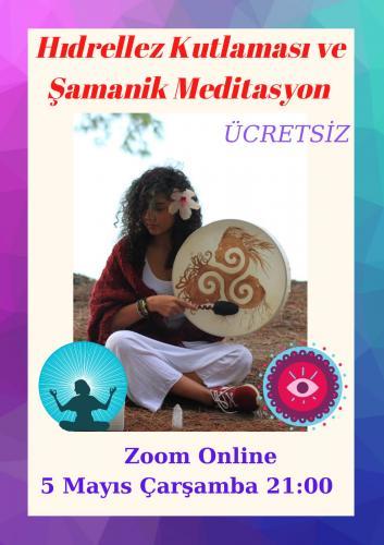 Ücretsiz Hıdrellez Kutlaması Ve Şamanik Meditasyon