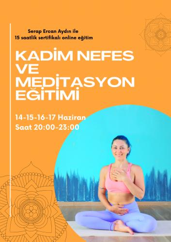 Serap Ercan Aydın ile 15 Saatlik Kadim Nefes ve Meditasyon Programı