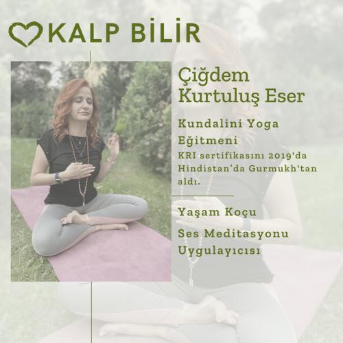 Kalp Bilir - Kundalini Yoga ve Ses Meditasyonu İnzivası Cenk Güçbilmez