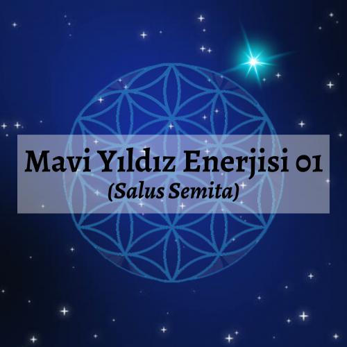 Mavi Yıldız Enerjisi 01 (Salus Semita)