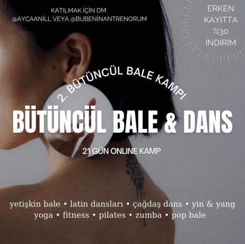 2. Bütüncül Bale & Dans Kampı