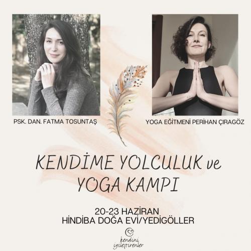 Kendime Yolculuk ve Yoga Kampı-Değerimi Sahipleniyorum Fatma Tosuntaş
