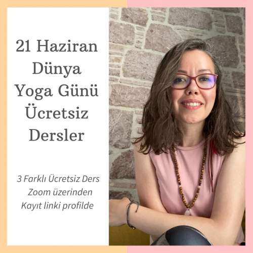 21 Haziran Dünya Yoga Gününe Özel Şeyda Tosçalı ile Ücretsiz Dersler