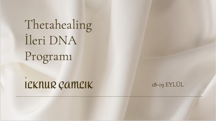 Thetahealing İleri DNA