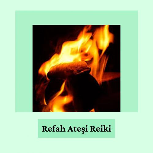 Refah Ateşi Reiki