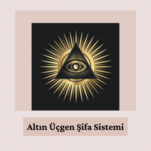 Altın Üçgen Şifa Sistemi (Golden Triangle Healing System)