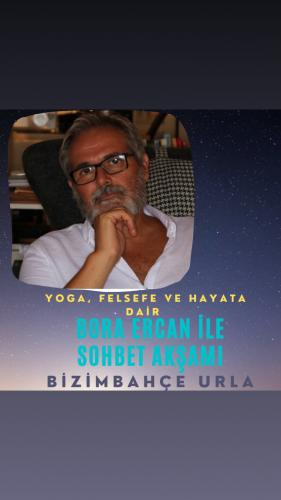Bora Ercan İle Yoga Sohbetleri