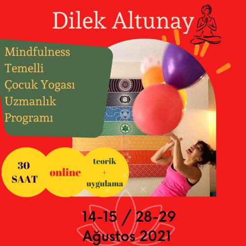 Mindfulness Temelli Çocuk Yogası Uzmanlık Programı