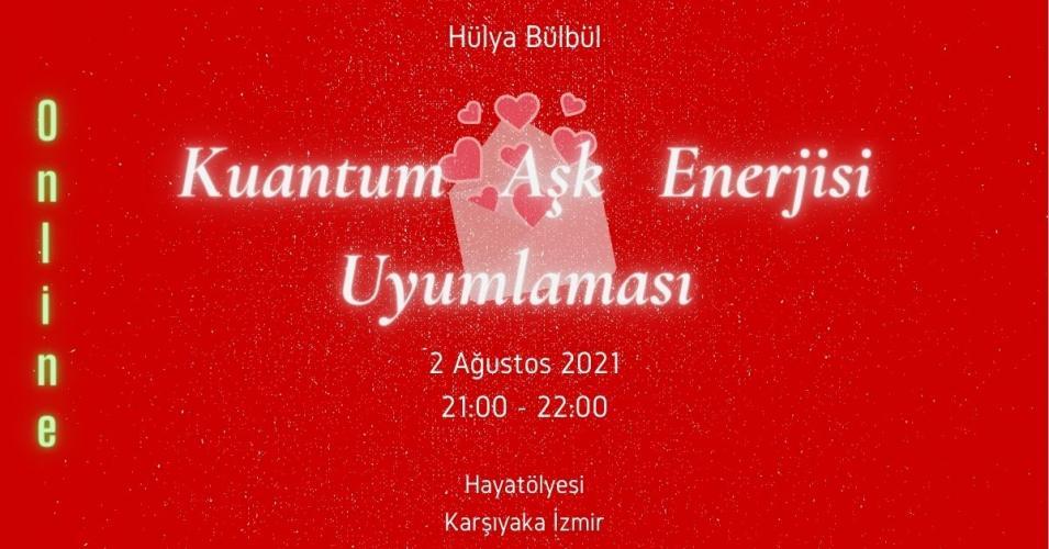 Kuantum Aşk Enerjisi Uyumlaması