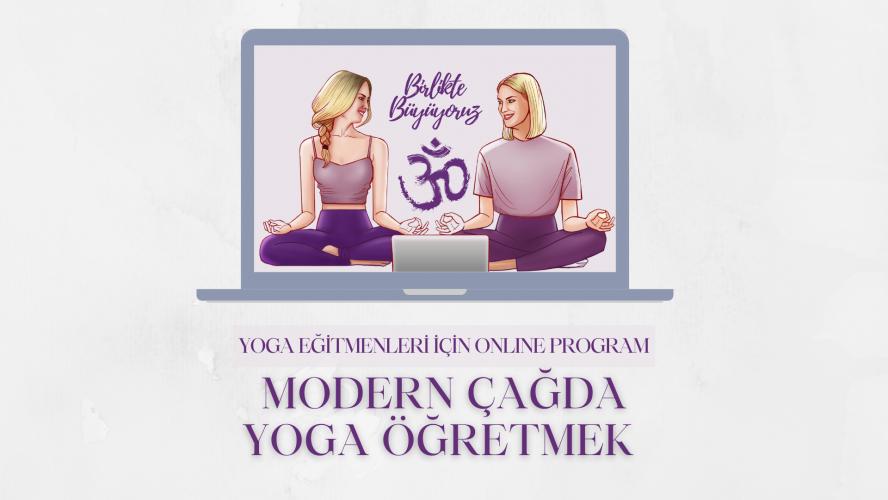 Modern Çağda Yoga Öğretmek 8 Haftalık Online Program