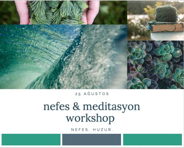 Nefes ve Meditasyon Workshop