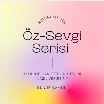 Öz-Sevgi Serisi