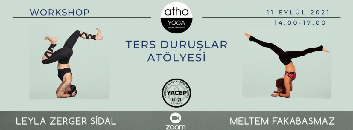 Yoga Alliance YACEP Sertifikalı Leyla ve Meltem ile 'Ters Duruşlar Atölyesi'