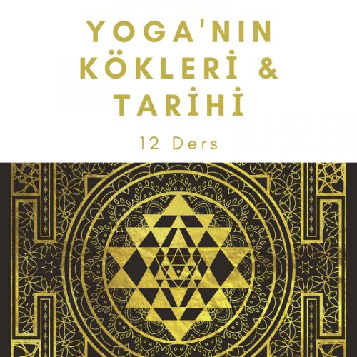 Yoga'nin Kökleri & Tarihi