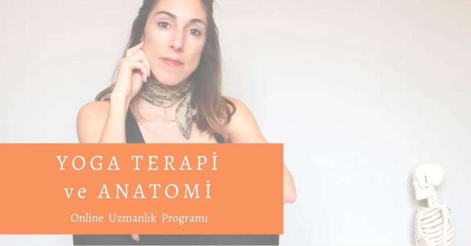 Yoga Terapi ve Anatomi Uzmanlık Programı - 100 Saat