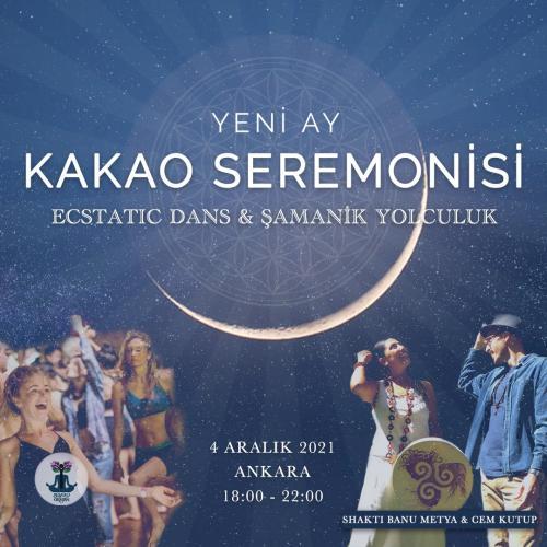Kakao Seremonisi- Ecstatic Dans- Şamanik Yolculuk