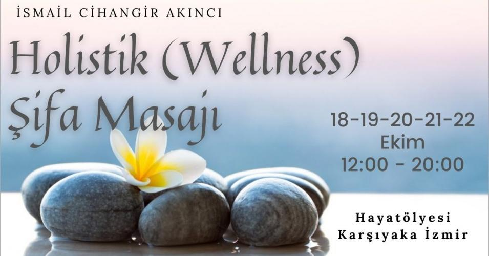 Holistik (Wellness) Şifa Masajı
