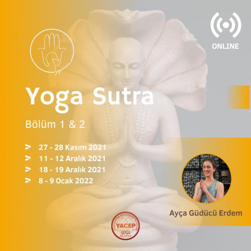 YogaSutra Uzmanlaşma Programı Modül 1 ( Bölüm 1&2 )