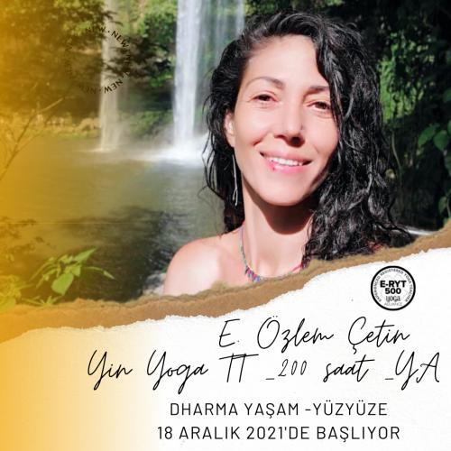 E. Özlem Çetin ile Yin Yoga Uzmanlaşma Programı (200 saat Yoga Allianc