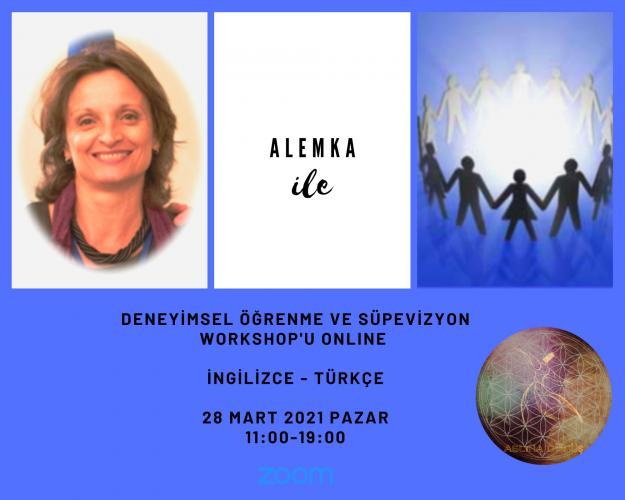 Alemka Dauskardt ile Deneyimsel Öğrenme ve Süpervizyon Workshop'u