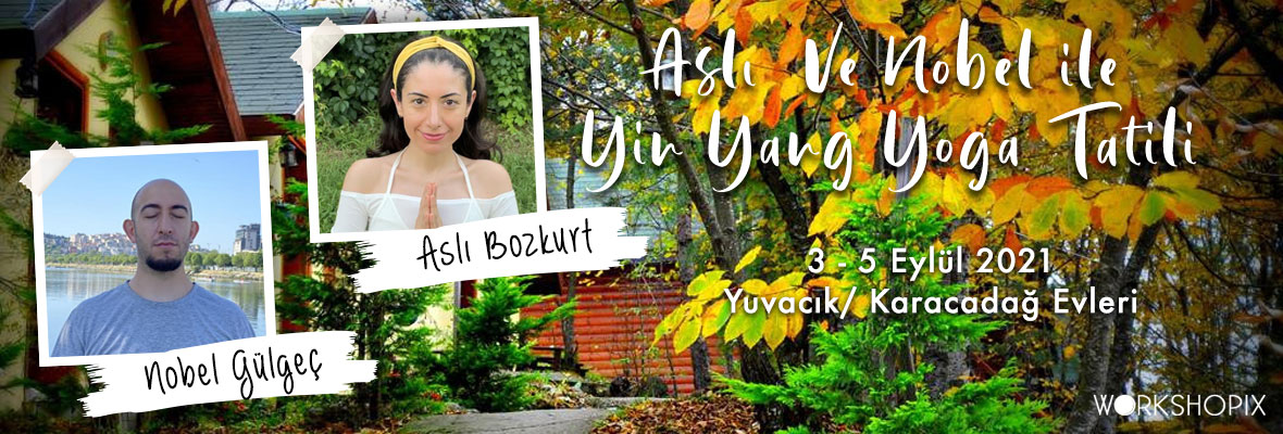 Nobel ve Neşe ile Yoga İnzivası Neşe Sayılı