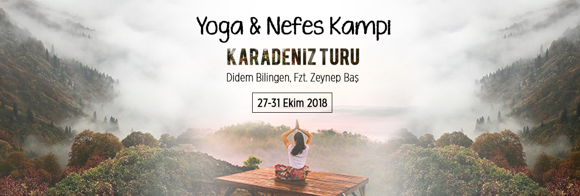 Yoga & Nefes Kampı - Karadeniz Turu