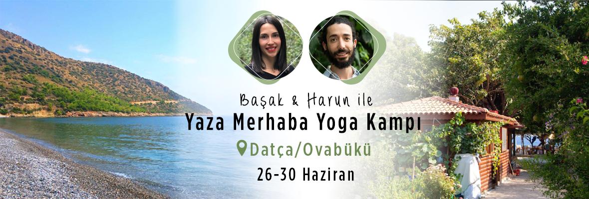 Başak & Harun ile Yaza Merhaba Yoga Kampı