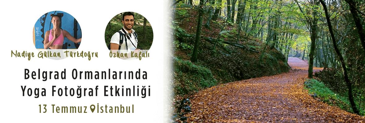 Özhan Kafalı ile Belgrad Ormanlarında Yoga Fotoğraf Etkinliği