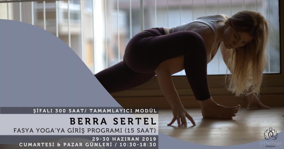 Berra Sertel ile Fasya Yoga'ya Giriş Programı