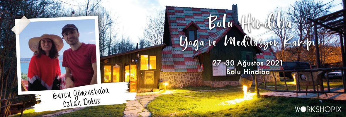 Burcu ve Özkan ile Bolu Yoga ve Meditasyon Kampı- Hindiba