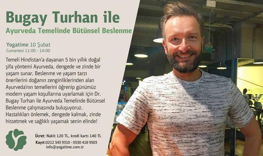 Bugay Turhan ile Ayurveda Temelinde Bütünsel Beslenme Bugay Turhan