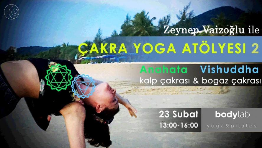 Zeynep Vaizoğlu ile Çakra Yoga Atölyesi 2
