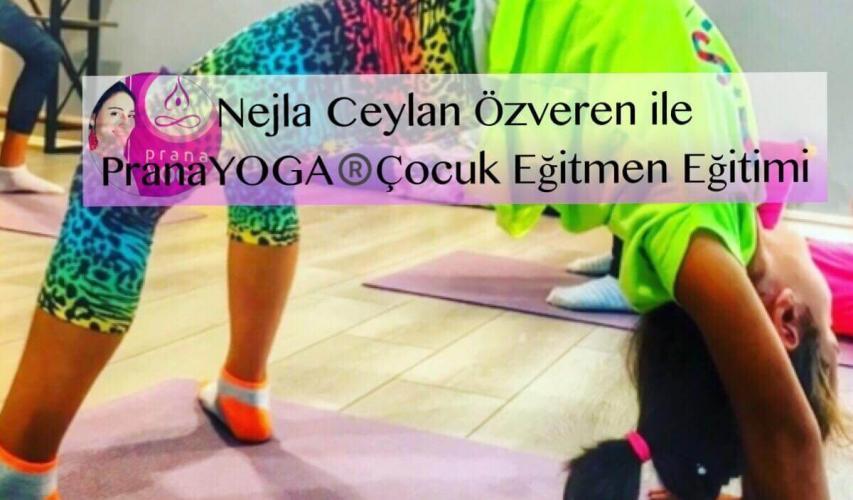 Nejla Ceylan Özveren ile PranaYoga Çocuk Yogası Uzmanlık Programı