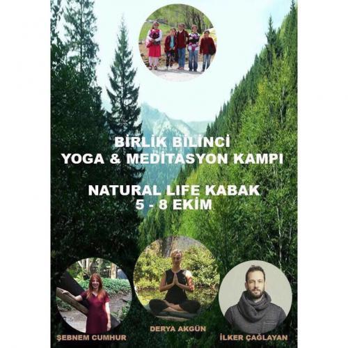 Derya Akgün,  Şebnem Cumhur ve İlker Çağlayan ile Birlik Bilinci Yoga & Meditasyon Kampı