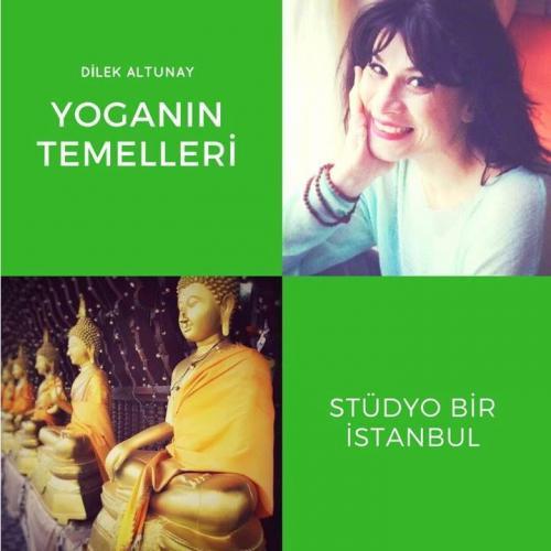 Dilek Altunay ile Yoganın Temelleri Dilek Altunay