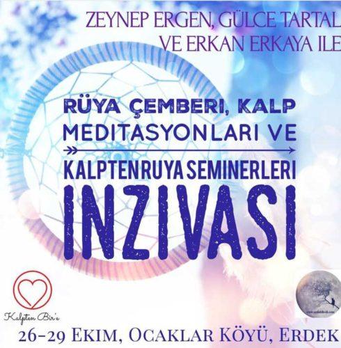 Rüya Çemberi, Kalp Meditasyonları ve Kalpten Rüya Seminerleri İnzivası