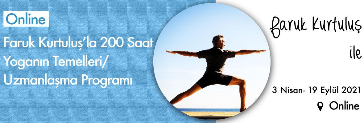 Faruk Kurtuluş'la 200 Saat Yoganın Temelleri/ Uzmanlaşma Programı